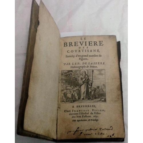 328 - Le Breviere Des Courtisans. De La Serre. Brussels. 1631. Vellum....