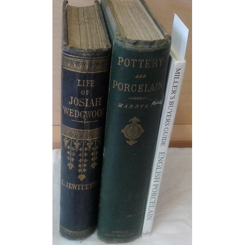 330 - Pottery and Porcelain by Marryatt.  London. 1866 & Life of Josiah Wedgwood by Jewitt. London. 1865 a...