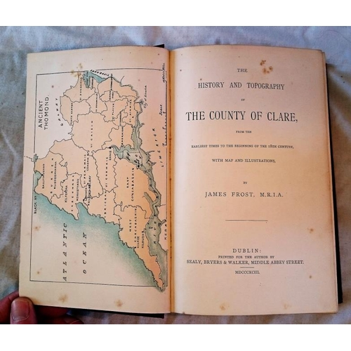 348 - James Frost, History and Topography of Co Clare, (D. 1893). VG copy  (1)....