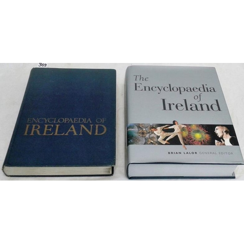 363 - Encyclopaedia of Ireland. Dublin 1960 & 2003. Two different reference books....