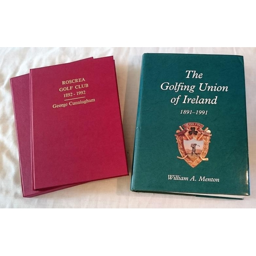377 - Golf: George Cunningham, Roscrea Golf Club, 1892-1992 (1992); special signed Limited Hardback Editio...