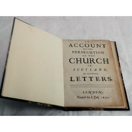 386 - An Account of the  Persecution  of The Church in Scotland in several letters. 1690. Quarter leather....