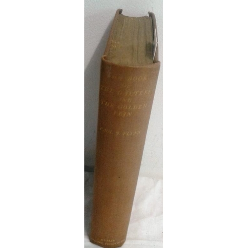 392 - The Book of the Galtees and the Golden Vein. Paul J. Flynn. Dublin. 1928...