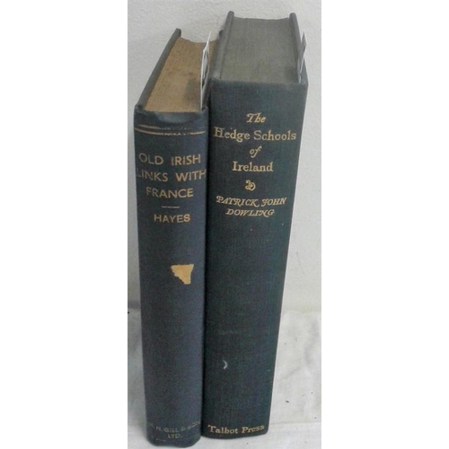 401 - The Hedge Schools of Ireland by Dowling. original edition & Old Irish Links with France. Richard Hay...