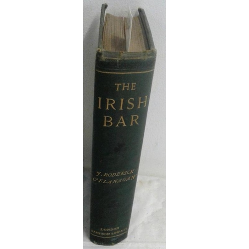 402 - The Irish Bar; comprising anecdotes, bon-mots and biographical sketches of the Bench and Bar of Irel...