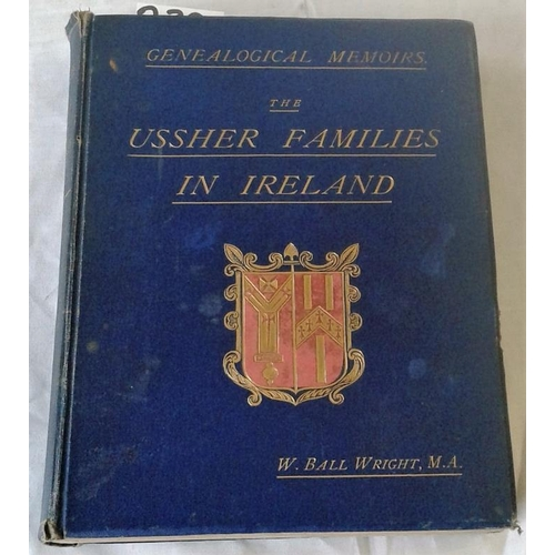 413 - Genealogical Memoirs. The Ussher Families in Ireland. W. Ball Wright. Dublin. 1889. Original embosse...