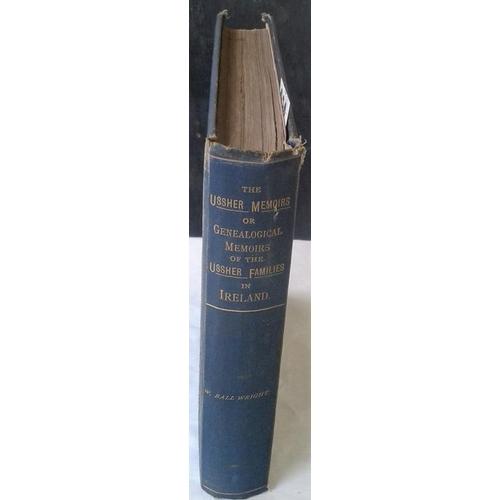 413 - Genealogical Memoirs. The Ussher Families in Ireland. W. Ball Wright. Dublin. 1889. Original embosse...