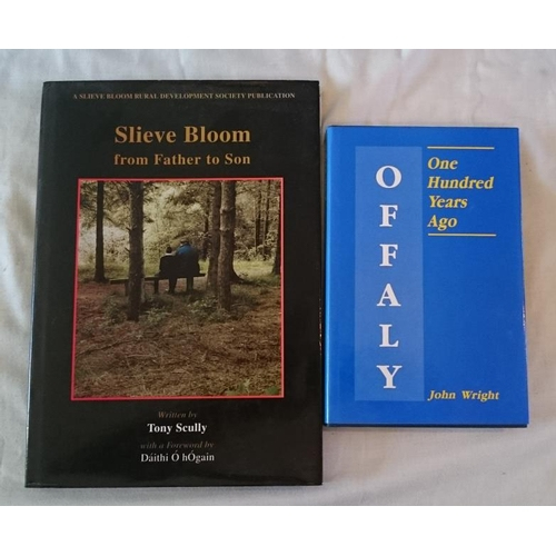 426 - Tony Scully, Slieve Bloom, from Father to Son, (2002); John Wright. Offaly 100 years ago (1990 repri...