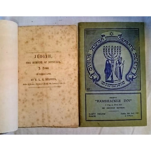 437 - Pamphlets of Jewish interest: Judith, a play. E.L.A Berwick, Booterstown 1859; George Batson, Ramsha...