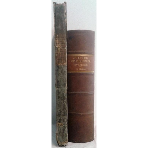 449 - The Justice of The Peace For Ireland by Henry Humphreys.  Dublin 1881. Leather. & Terms used in Mr. ...