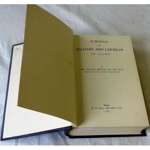 478 - Schools of Kildare and Leighlin 1775-1835. Martin Brennan. Dublin. 1935...