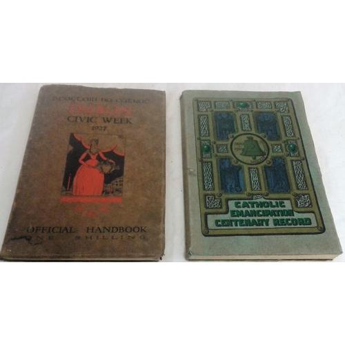479 - Dublin Civic Week 1927 & Catholic Emancipation Centenary Record. Three Candles Press. 1929. 2 large ...
