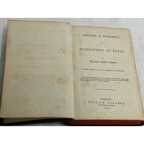 487 - Principles of Government; or Meditations in Exile. William Smith O'Brien with Notes. Boston. 1856...