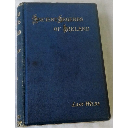492 - Ancient Legends, Charms, and Superstitions  of Ireland. Lady Wilde. London. 1888. Embossed cloth....