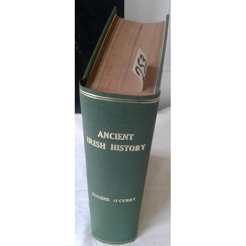 495 - Lectures on Manuscript Sources of Ancient Irish History. Eugene O'Curry. Dublin. 1861. Modern cloth....