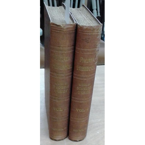 226 - Pacata Hibernia. History of the Wars in Ireland. Edited by Standish O'Grady. London. 1896. 2 volumes...