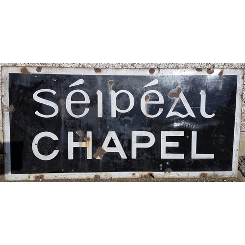 30 - Enamel Chapel Sign - Chapel / Seipeal, 51in x 24in...
