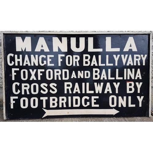 87 - Destination Sign - Manulla, Manulla Change for Ballyvary Foxford and Ballina Cross Railway by Footbr...