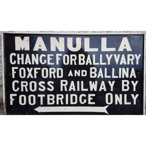 88 - Destination Sign - Manulla, Manulla Change for Ballyvary Foxford and Ballina Cross Railway by Footbr...