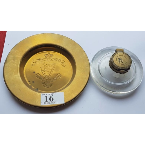 16 - Royal Irish Rifles Brass Ashtray, 6in diam. and a Military Interest Brass and Glass Inkwell (2)...