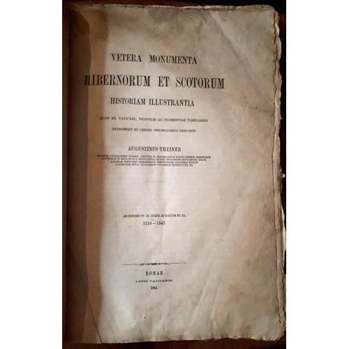 16 - <em>Vetera Monumenta Hibernorum et Scotorum</em> – Papal correspondence with the Irish and Sco...