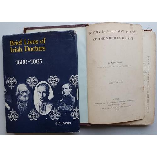 20 - J. B. Lyons '<em>Brief Lives of Irish Doctors 1600 - 1965</em>'; and '<em>Poetry &amp; Ballads of So...