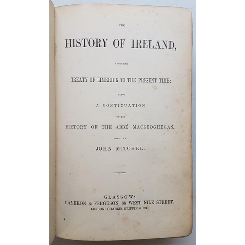 27 - <em>'History of Ireland from the Treaty of Limerick to Present Time'</em> by John Mitchel 1869 (two ...