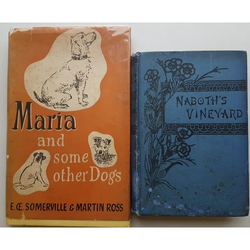 38 - <em>'Maria And Some Other Dogs'</em> by Somerville and Ross -1st Edition 1949; and '<em>Naboths Vine...