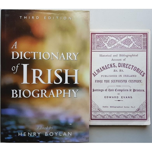 39 - E. Evans <em>'Bibliography of Irish Almanacs and Directories</em>' 1976; and H. Boylan <em>'A Dictio...