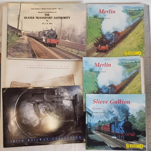 25 - Steam Locomotives of the Ulster Transport Authority by R.J.A. Pue and five other similar interest pu...