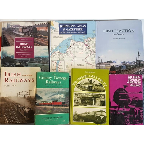 26 - Bundle of Irish Railway Interest Hardback Books, (7)...