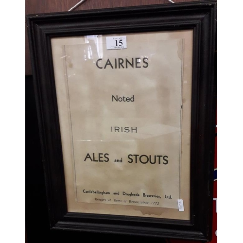 15 - <em>'Cairnes Noted Irish Ales and Stouts'</em> Framed Advertising Sign - 14 x 17.5ins...
