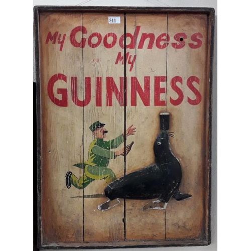 511 - <em>'My Goodness My Guinness'</em> Wooden Advertising Sign - 23 x 31ins...