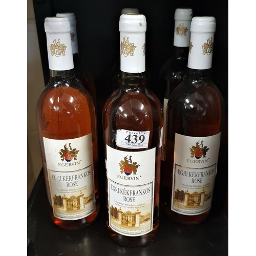 439 - Case of Six Bottles of Egri Kekfrankos Rose Wine...