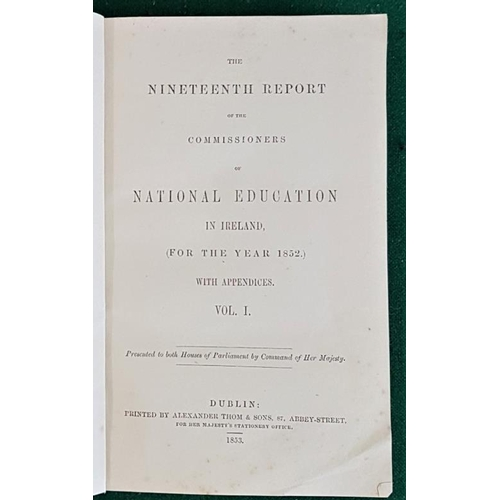 10 - Report of the <em>Commissioners of National Education in Ireland</em> 1852, Dublin 1853...