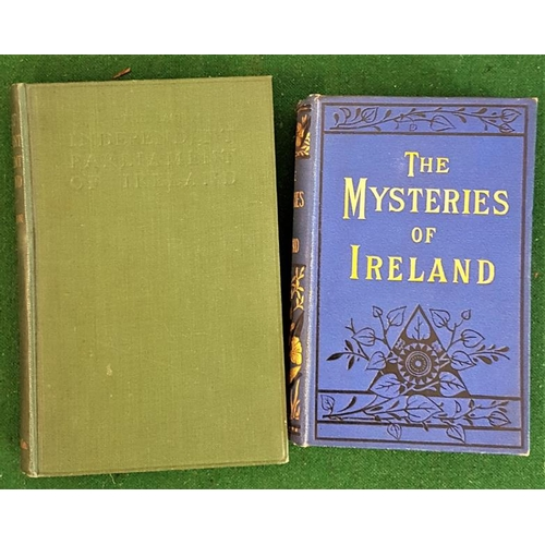 13 - <em>'The Last Independent Parliament of Ireland'</em> by Sigerson and<em> 'The Mysteries of Ireland'...