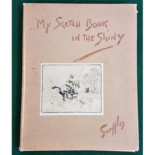 35 - <em>My Sketch Book In The Shiny</em> by Snaffles, 1st edition with tinted plates...