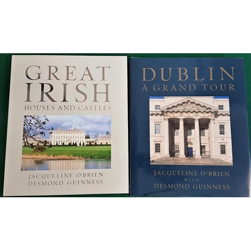 42 - <em>Great Irish Houses and Castles</em> by Jacqueline O'Brien and Desmond Guinness. 1992. & Dubl...