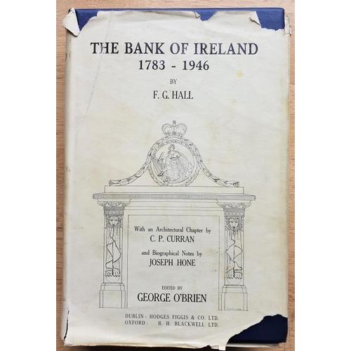 34 - F. G. Hall <em>'The Bank of Ireland 1783-1946'</em> - 1 Volume (1948)...