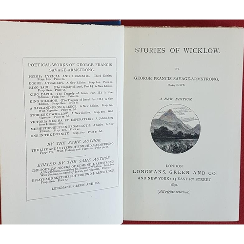 38 - <em>Stories of County Wicklow</em>. George Francis Savage-Armstrong. 1892. 432 pages. Excellent copy...