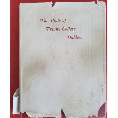 39 - <em>'The Plate of Trinity College'</em> Dublin, Mahaffy 1918...