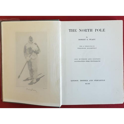 44 - Robert E. Peary <em>'The North Pole'.</em> 1910. 1st Edition. Published by Hodder & Stoughton Lo...