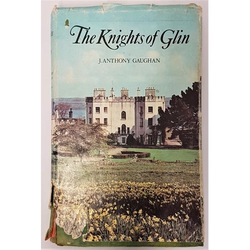 17 - <em>The Knights of Glin - A Geraldine Family</em>. J. Anthony Gaughan. Kingdom Books. 1978. Dust wra...