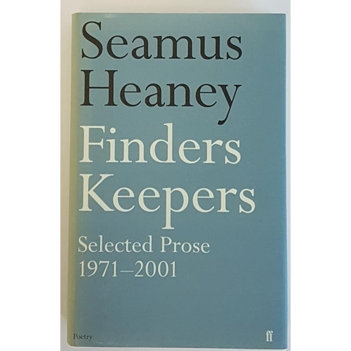 40 - Seamus Heaney <em>'Finders Keepers</em>'...