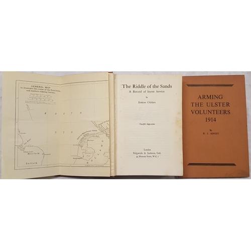 53 - Childers, Erskine. <em>The Riddle of the Sands</em>. Adgey, R.J. <em>The Arming of the Ulster Volunt...