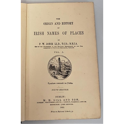 60 - <em>The Origin and History of Irish Names of Places</em> by P. W. Joyce. Dublin. 1883-1891. 3 volume...