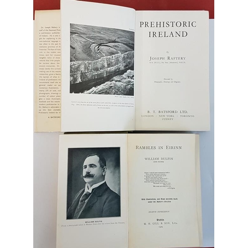 646 - Joseph Raftery '<em>Prehistoric Ireland</em>' 1951. 1st Edition Illustrated; and William Bulfin '<em...