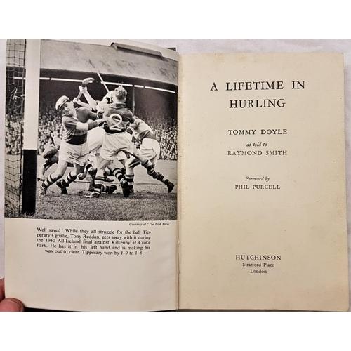 668 - Doyle, Tommy. <em>A Lifetime in Hurling</em>....
