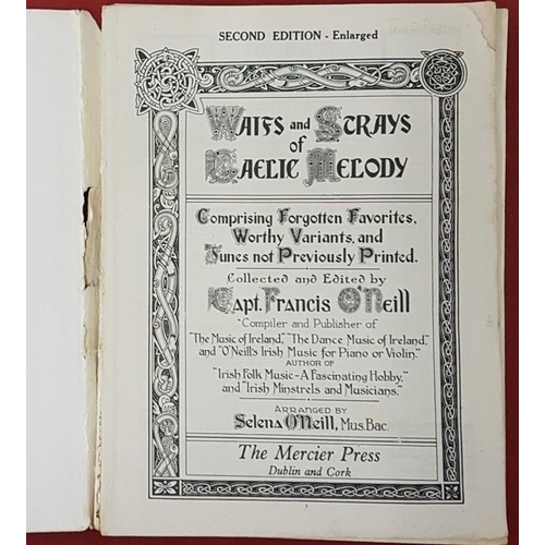 679 - <em>Waifs and Strays of Gaelic Melody</em> by Capt. Francis O'Neill . Wrappers...