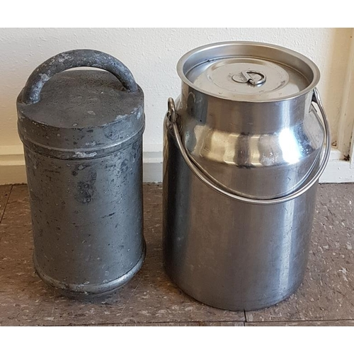 44 - Stainless Steel Milk Can and one other container...